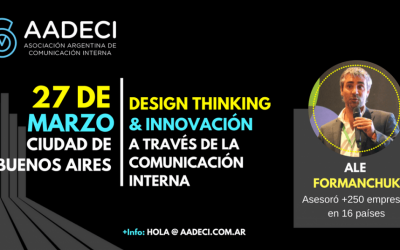 27/3/2018 – Design Thinking y Comunicación Interna