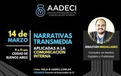14/3/2019 – Herramientas de Narrativas Transmedia aplicadas a la Comunicación Interna